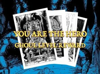 YOU ARE THE HERO Ghoul Level Reward