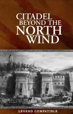 Citadel Beyond the North Wind