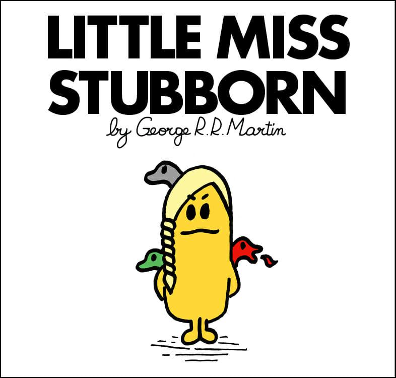 Miss Stubborn