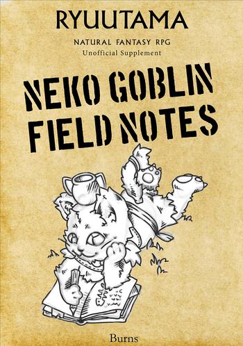 Ryuutama: Neko Goblin Field Notes