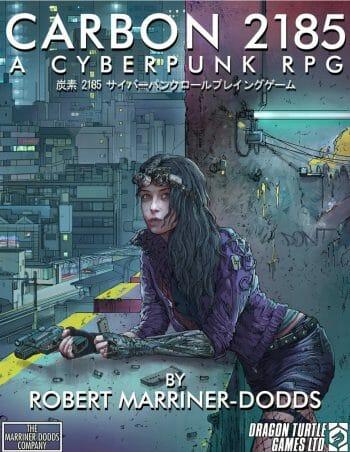 Carbon 2185: A Cyberpunk RPG