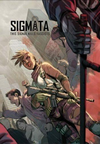 Sigmata - This Signal Kills Fascists