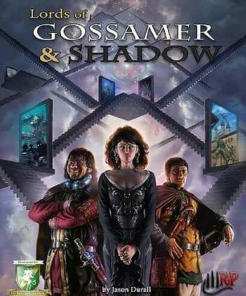 Lords of Gossamer & Shadow