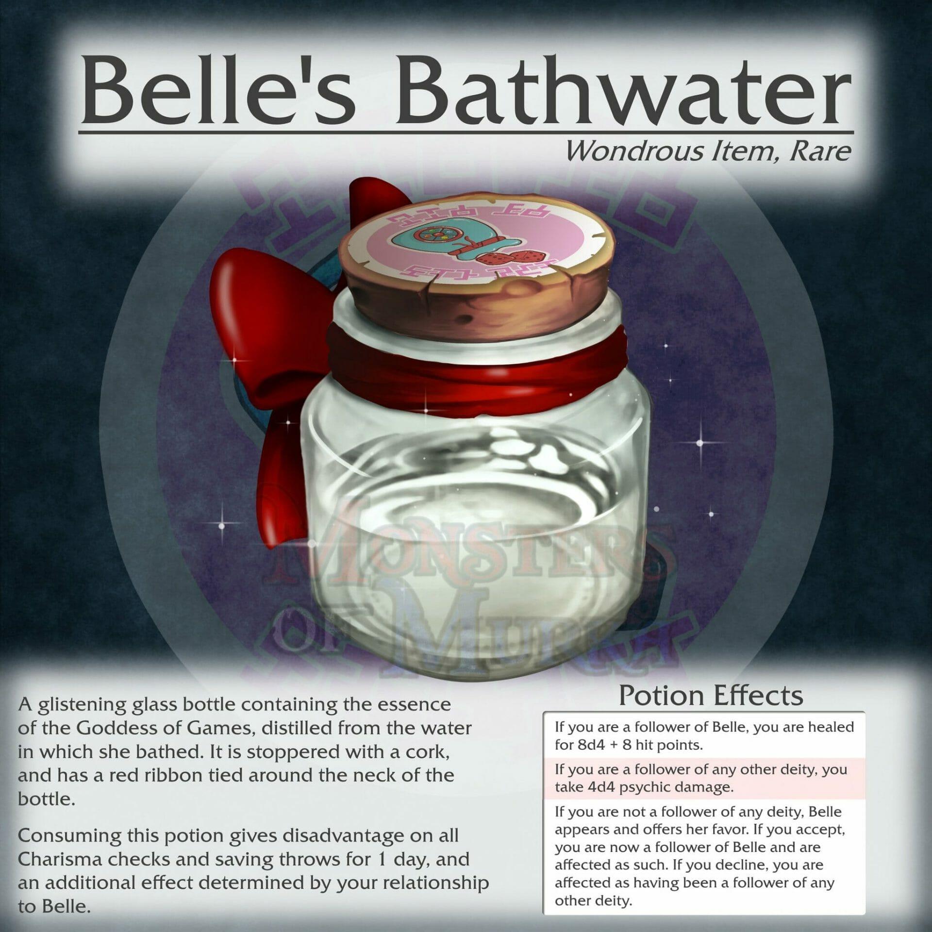 Belle's Bathwater