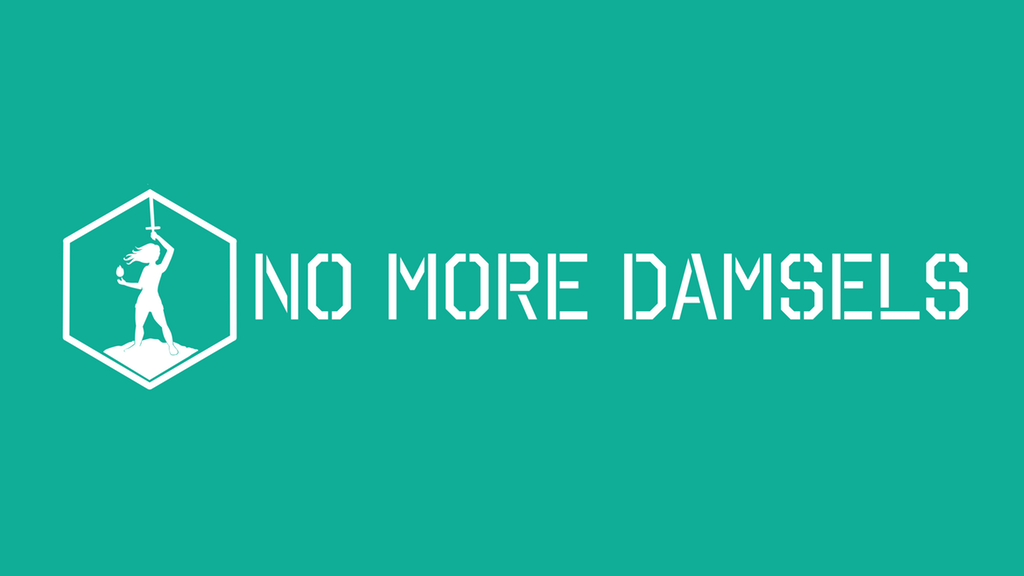 No More Damsels