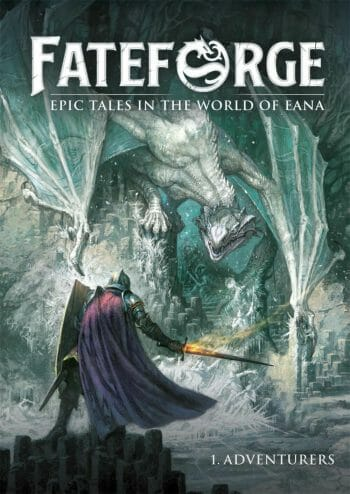 Fateforge: Epic Tales in the World of Eana