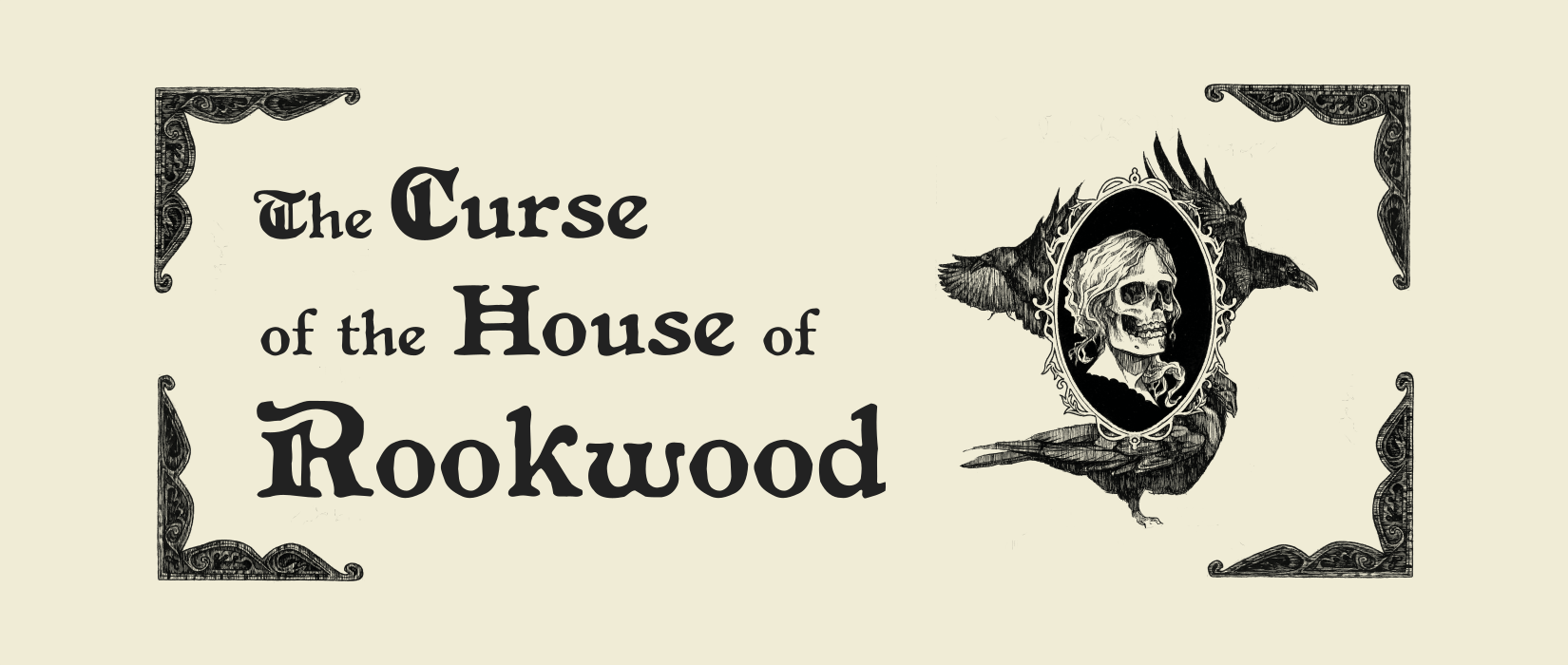 The Curse of the House of Rockwood