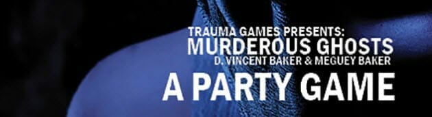 Murderous Ghosts by Meguey Baker and Vincent T. Baker