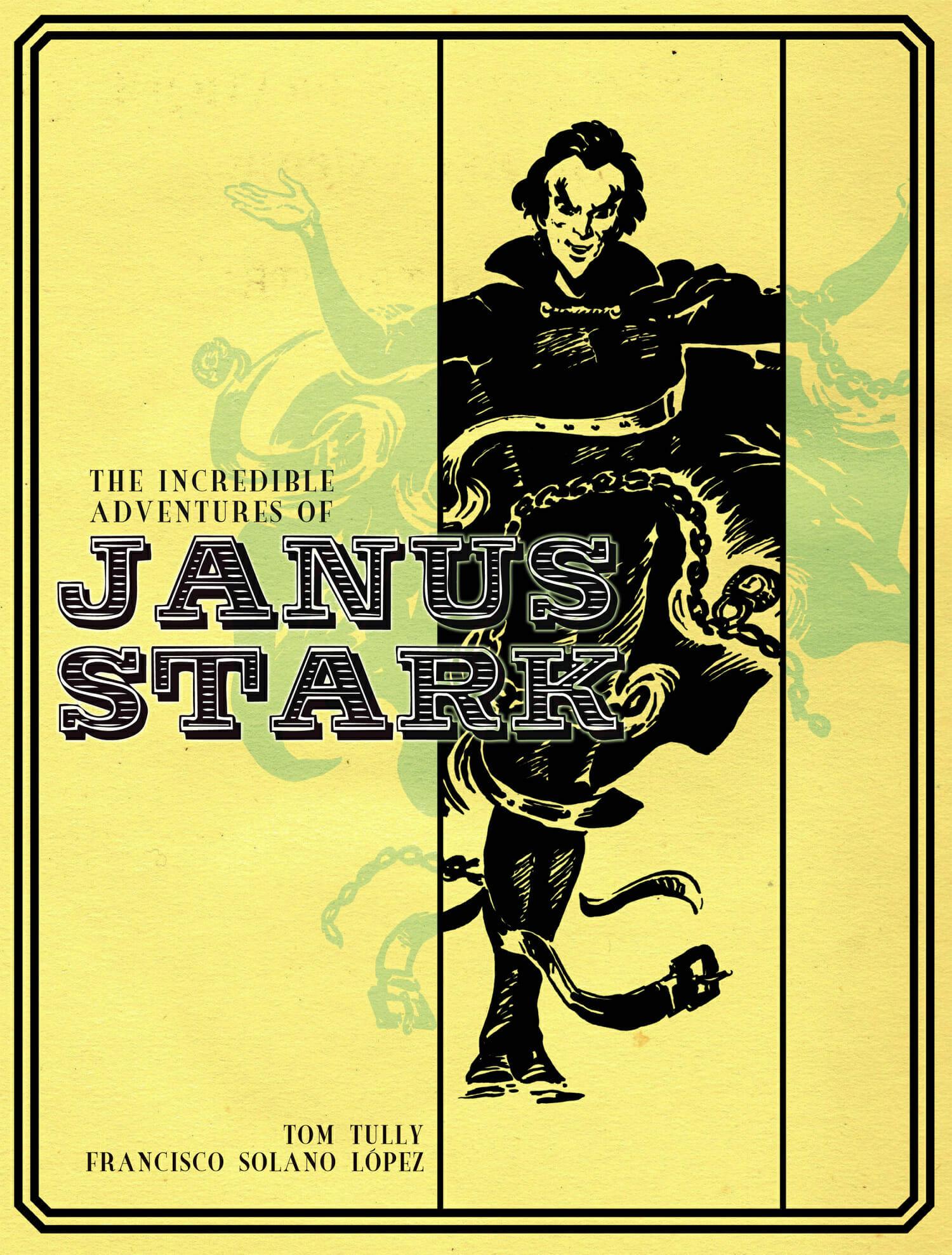 The Incredible Adventures of Janus Stark