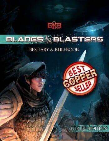 Blades & Blasters