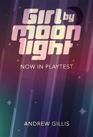 Girl by Moonlight playtest