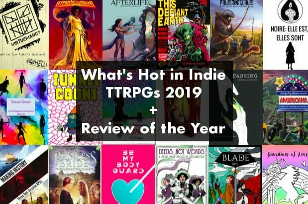 What's Hot in Indie TTRPG 2019?