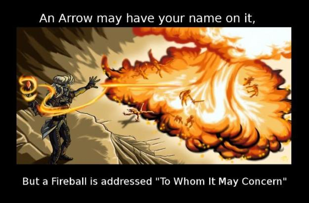 #7 - An arrow may have your name on it...
