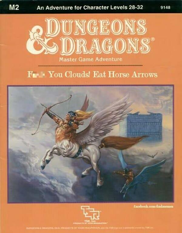 Fck You Clouds! Eat Horse Arrows