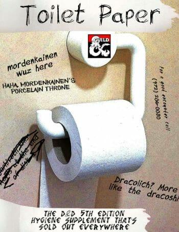 D&D Toilet paper