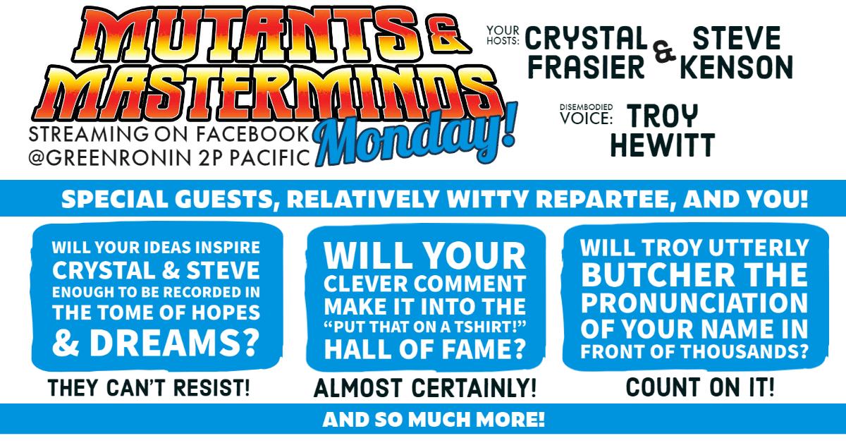 Mutants & Masterminds Monday schedule