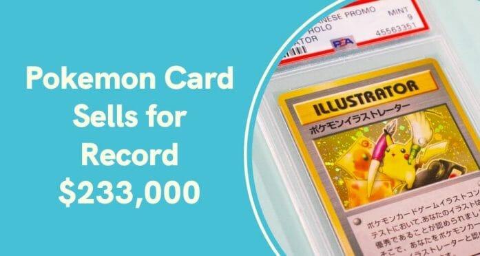 Pikachu illustrator sells for $233,000