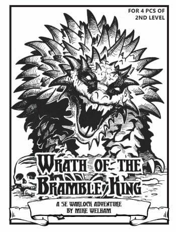 Wrath of the Bramble King