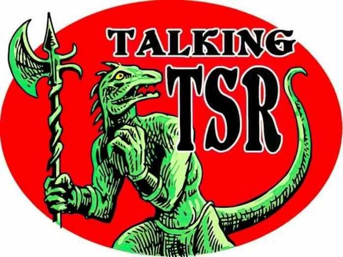 Talking TSR