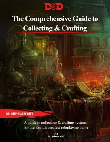The Comprehensive Guide to Collecting & Crafting