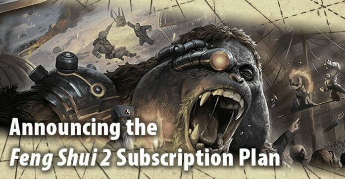 Feng Shui 2 RPG subscription