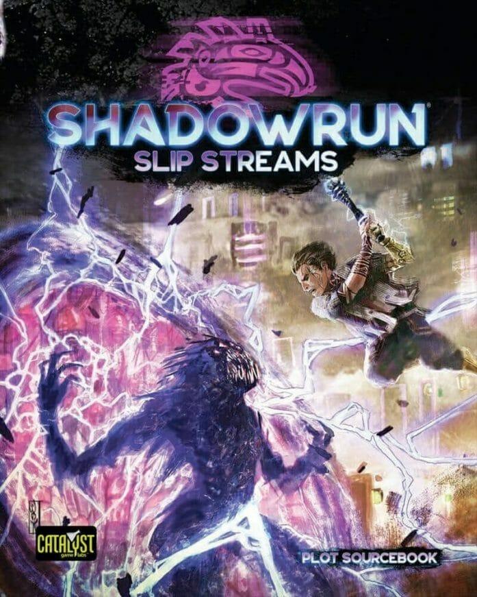 Shadowrun Slip Streams