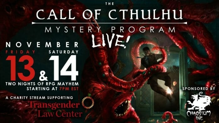 The Call of Cthulhu Mystery Program Live