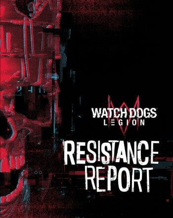 Watch Dogs Legion: Resistance Report