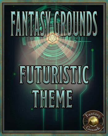 Fantasy Grounds Futuristic Theme