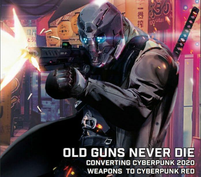 Cyberpunk Red: Old Guns Never Die
