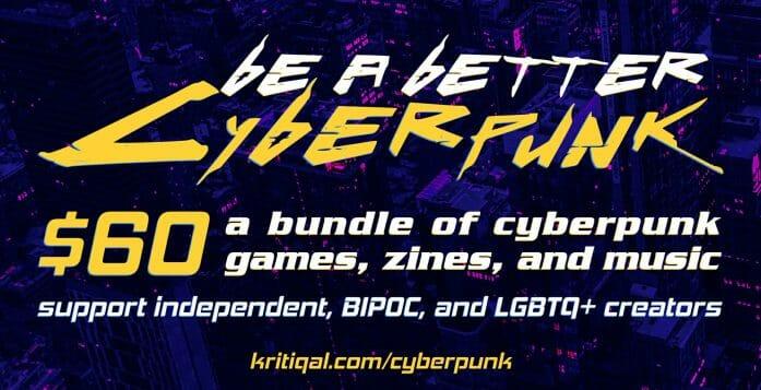 Be A Better Cyberpunk