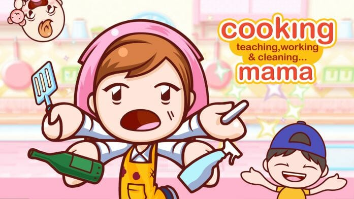Cooking (teaching, working, and cleaning) Mama