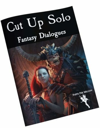 Cut Up Solo Fantasy Dialogues