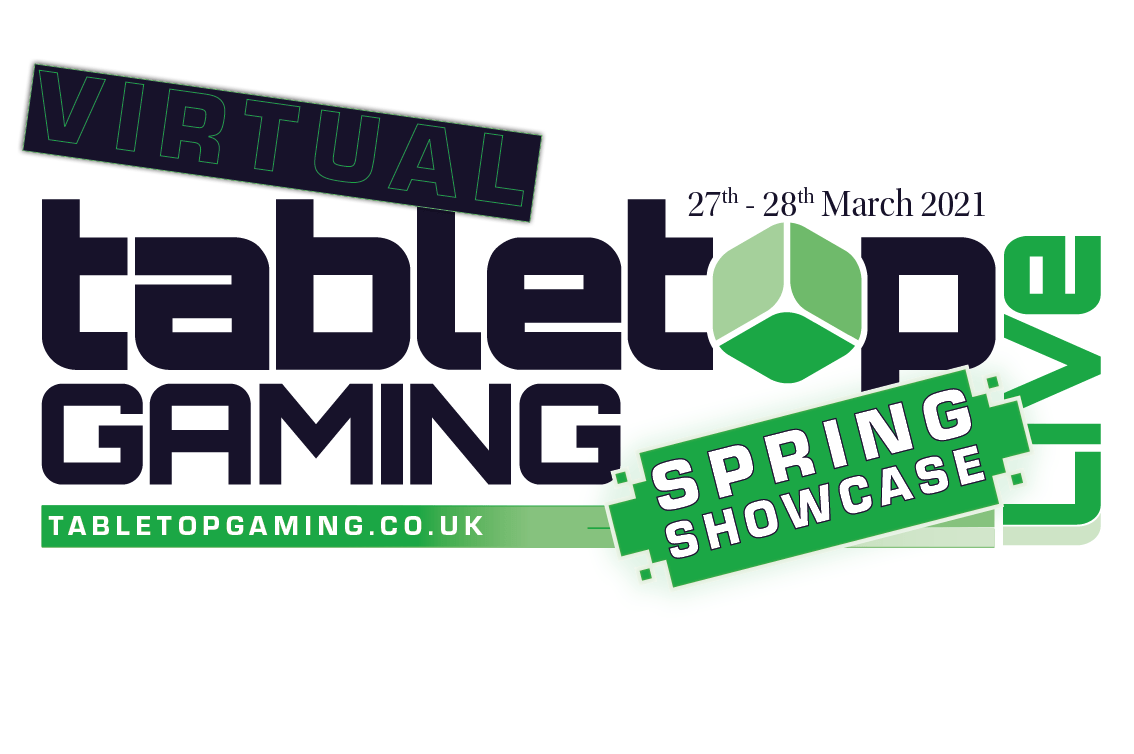 Tabletop Gaming spring showcase