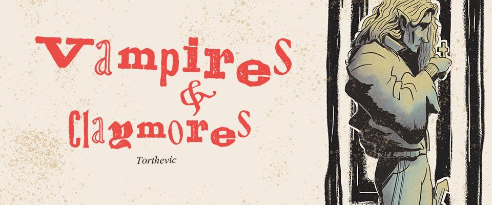 Vampires & Claymores