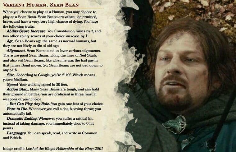 Sean Bean as a D&D 5e playable variant human race