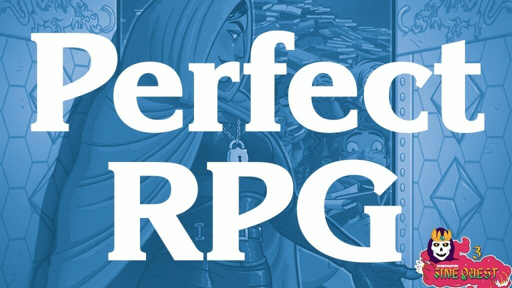 The Perfect RPG