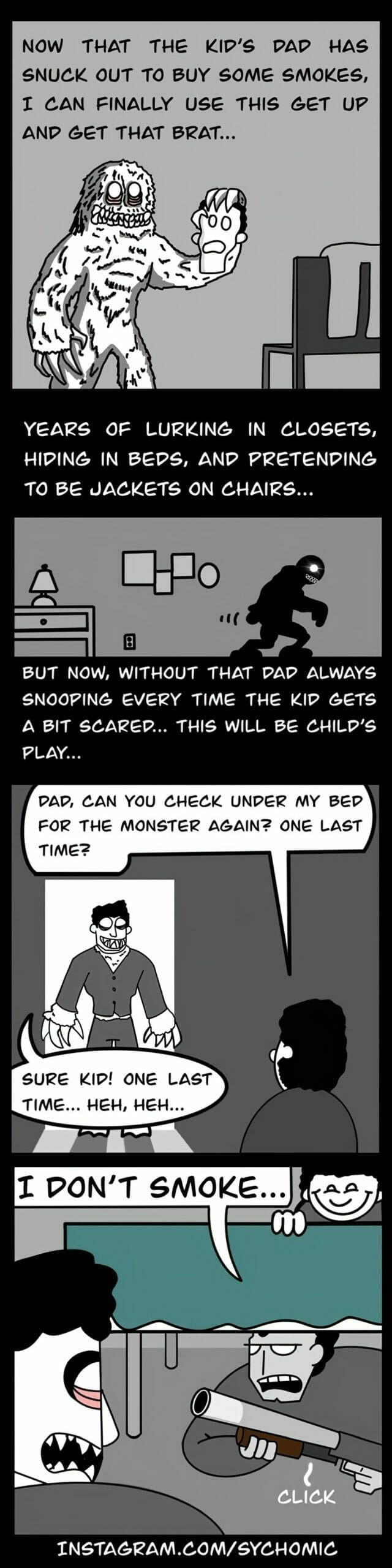 Sychomic's monster under the bed