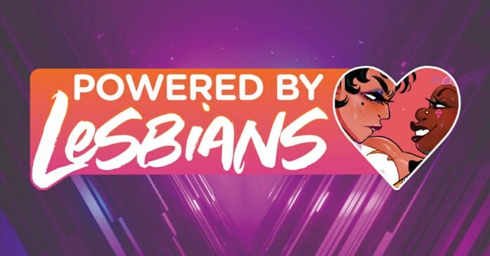 Powered by Lesbians