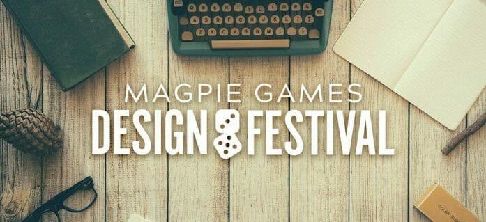 Magpie Games Design Festival