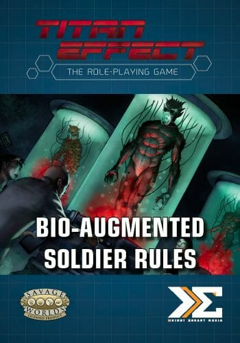 Titan Effect's Bio-Augmented Soldier Rules