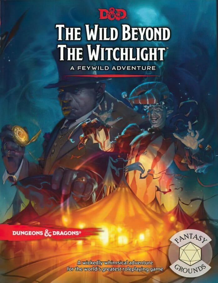 The Wild Beyond the Witchlight: A Feywild Adventure