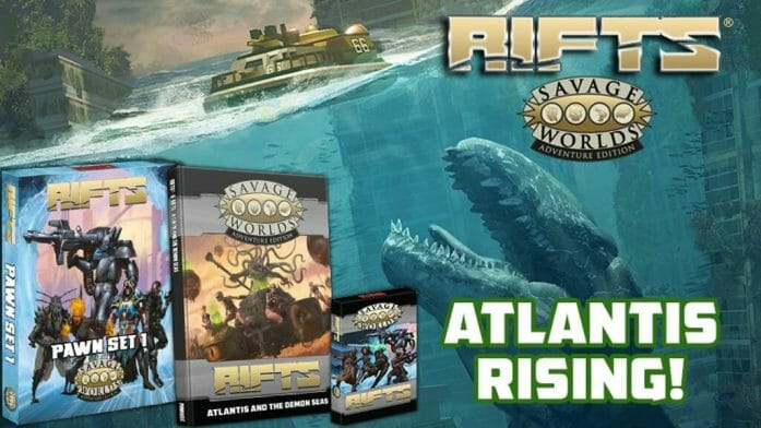 Rifts for Savage Worlds: Atlantis and the Demon Seas Kickstarter banner