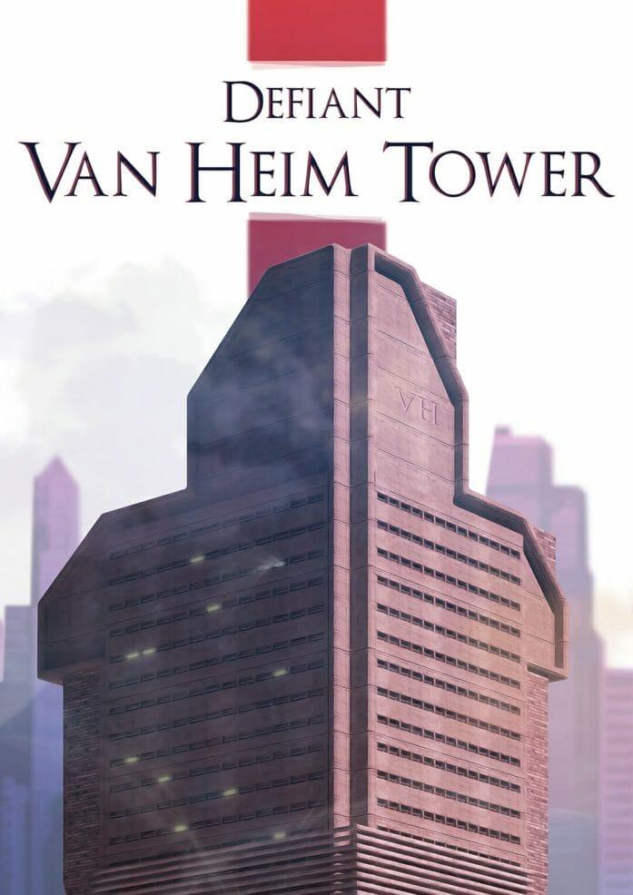 Defiant Van Heim Tower