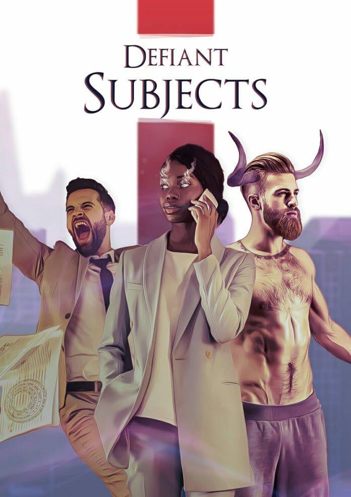 Defiant Subjects