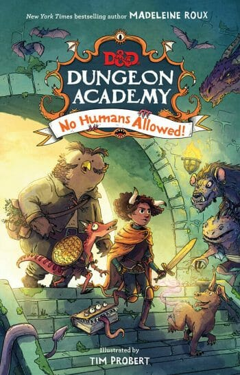 Dungeon Academy: No Humans Allowed!