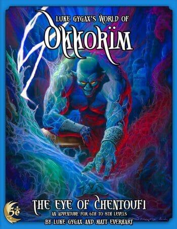 The Eye of Chentoufi by Luke Gygax and Matt Everhart