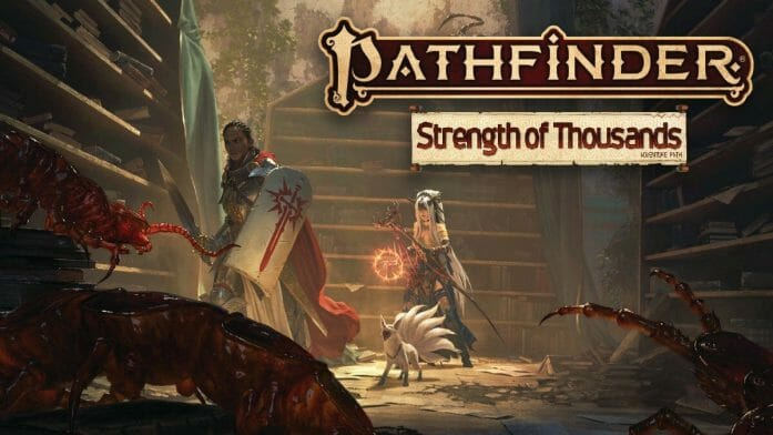 Pathfinder's Strength of Thousands
