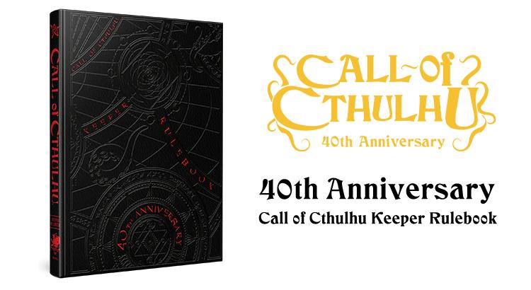 Call of Cthulhu 40th Anniversary