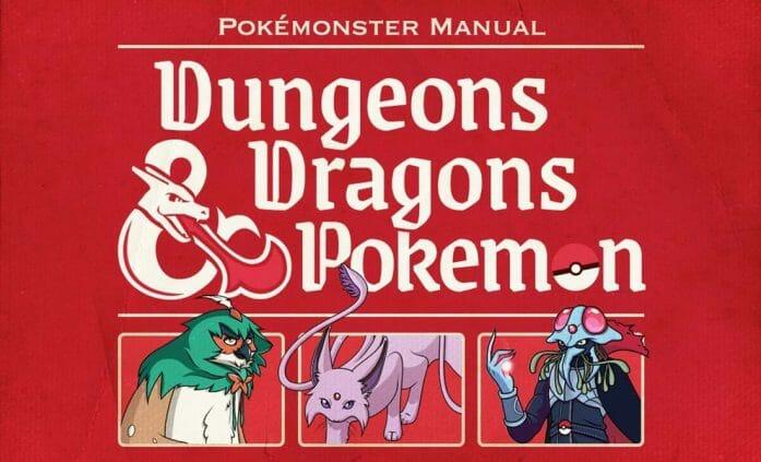 Dungeons & Dragons & Pokemon